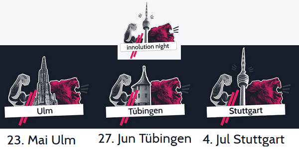 Innolution Night 2019: Innovations- und Startup-Nacht in Ulm, Tübingen und Stuttgart