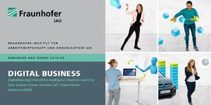 Seminare und Foren des Fraunhofer IAO im Bereich Digital Business
