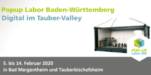 Popup Labor Nr. 6 - Digital im Tauber-Valley