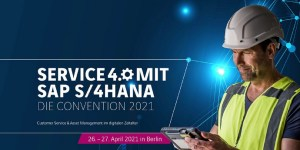 Service 4.0 mit SAP S/4HANA - Die Convention 2020 am 26.+27.4.2021 in Berlin