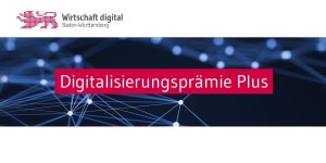 Digitalisierungsprämie Plus