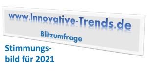 Blitzumfrage - Stimmungsbild 2021