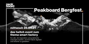 Peakboard Bergfest am 28.4.2021
