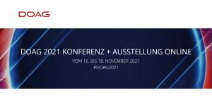 DOAG 2021 - Konferenz und Ausstellung vom 16.-18.11. #DOAG2021