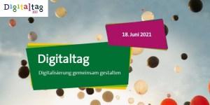 Digitaltag 2021 am 18. Juni 2021