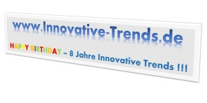 Happy Birthday - 8 Jahre Innovative Trends