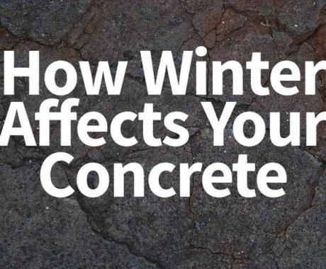 How Winter Affects Your Concrete