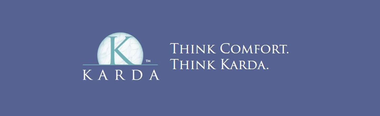 Think Comfort. Think Karda.