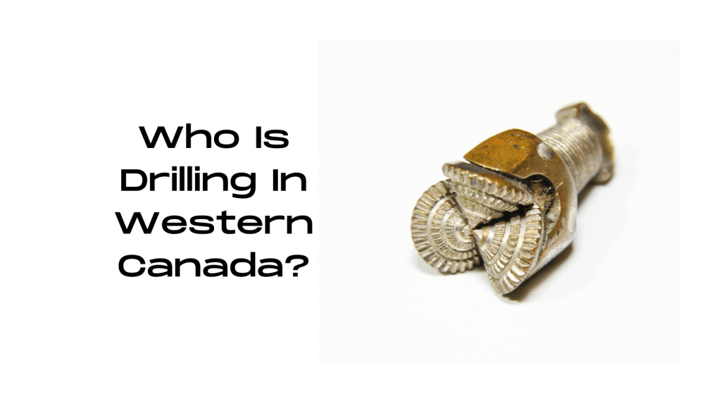 Who are the top 10 companies drilling wells in western Canada over the last 2 years.