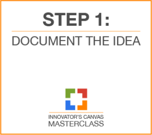 Step 1: Document the idea