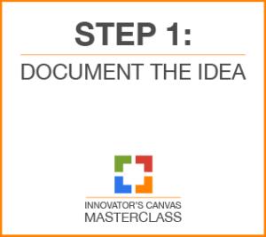 Step 1: Document the idea