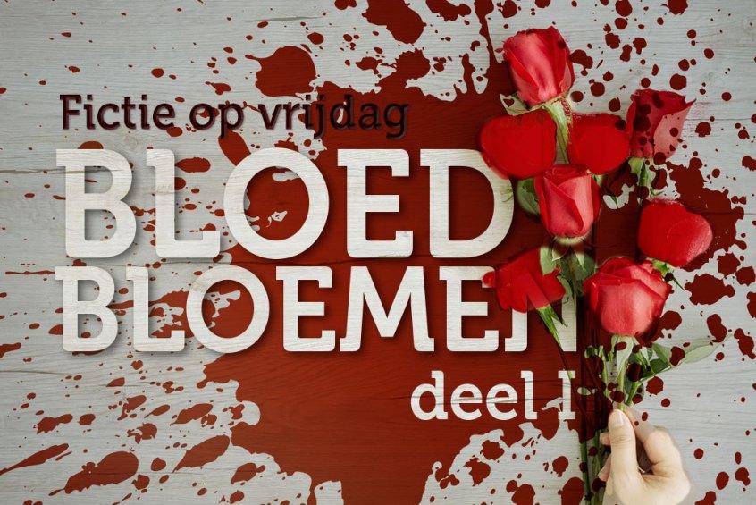 Bloedbloemen-deel1
