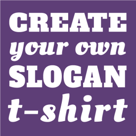 Create Your Own Slogans