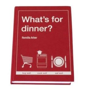 whats_for_dinner_romilla_arber