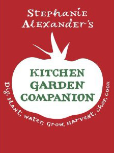 'Kitchen garden companion' by Stephanie Alexander