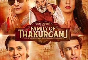 Download Family of Thakurganj Full Movie in HD 480p/720p/1080p