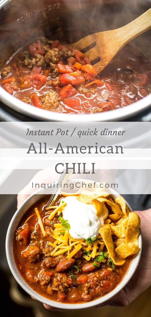 """Instant Pot All American Chili - This """"All American"""" Chili is a classic version with meat and beans but gets that simmered-all-day flavor in just 15 minutes thanks to the Instant Pot! Quick dinner. Instant pot recipe. Fall meal. Winter Meal. Easy Dinner."""