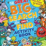 The Great Big Search and Find Activity Book: Over 500 Things to Find, Color and Spot!