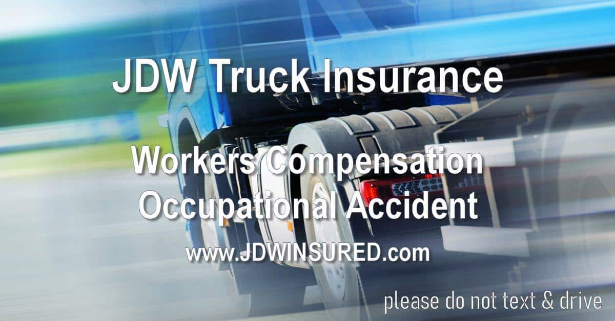 Truckers Workers Compensation Occupational Accident Insurance