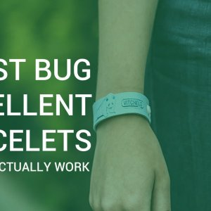 Best Bug Repellent Bracelets and Mosquito Bands That Actually Work