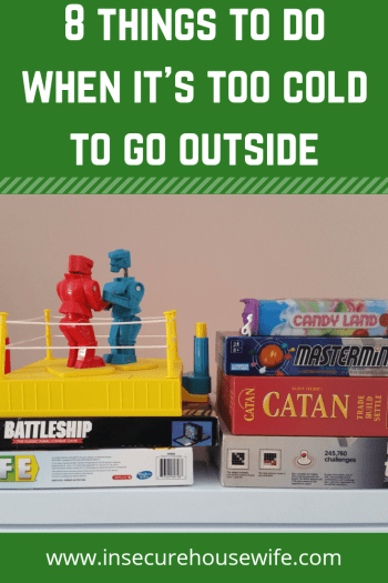 Winter blues got your down? Want to do something but it's too cold to go outside? Give these 8 activities a try!