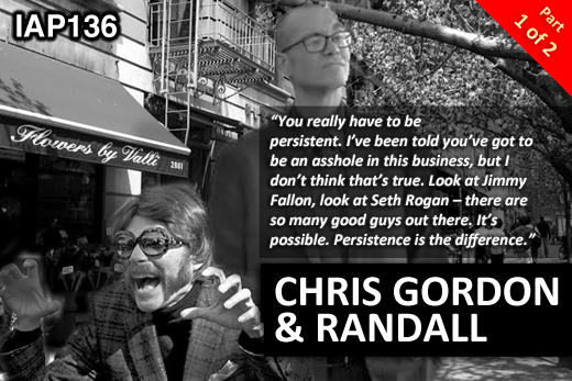 EPISODE 136: CHRIS GORDON & RANDALL (PART 1)