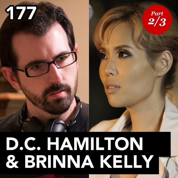 Episode 177: D.C. Hamilton & Brinna Kelly (Part 2)