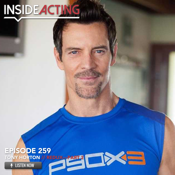 EPISODE 259: TONY HORTON (REDUX – PART 2)