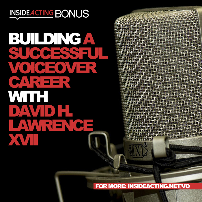 BONUS: BUILDING A SUCCESSFUL VO CAREER WITH DAVID H. LAWRENCE XVII