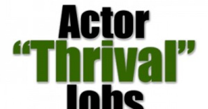 "EPISODE 027: ACTOR ""THRIVAL"" JOBS"