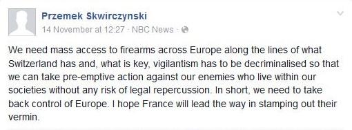 According to Przemek Skwirczynski, arming vigilantes is the answer to the terror threat