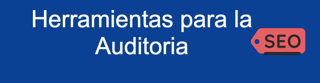 Herramientas para la auditoria
