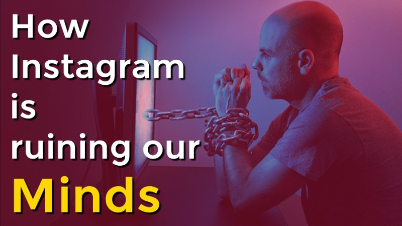 How Instagram is ruining our minds?