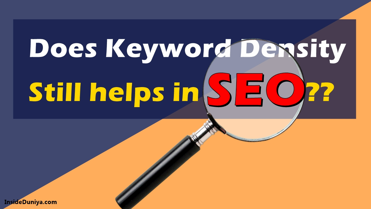 Does Keyword Density still helps in SEO??