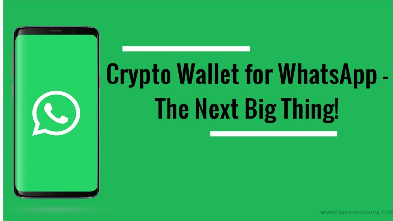 Crypto Wallet for WhatsApp –  The Next Big Thing!