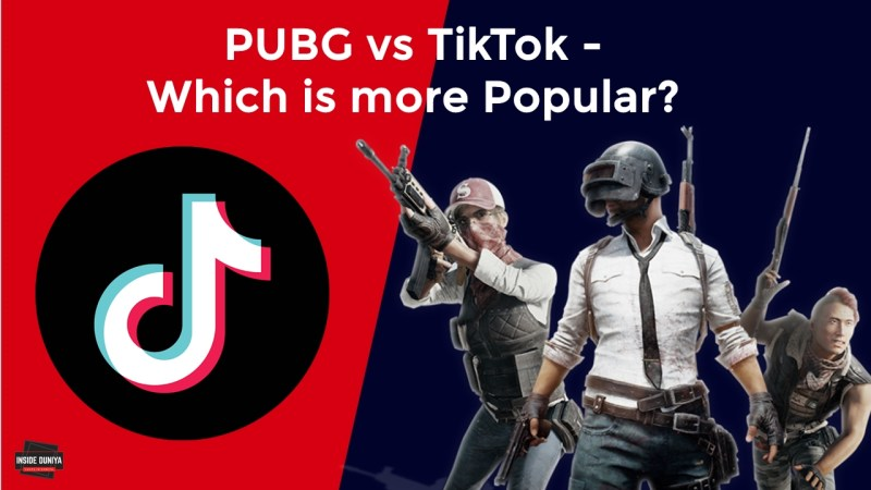 PUBG vs TikTok – Which is more Popular?