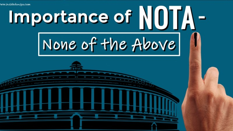 Importance of NOTA- None of the Above