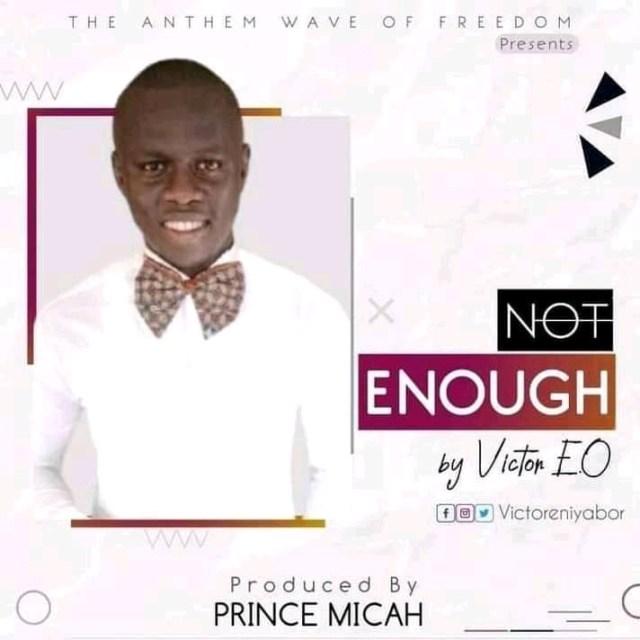 Not Enough - Victor E.O