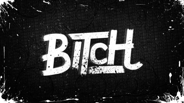 bitch__wallpaper__by_hardii-d59s5zv