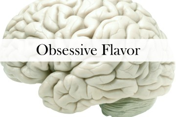 Obsessive Flavor