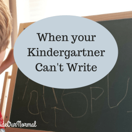 when your kindergartner can't write - Inside Our Normal