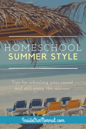 Summer time HOmeschool Routines -InsideOurNormal.com