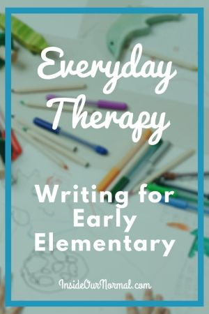 Everyday Therapy: Writing for Early Elementary