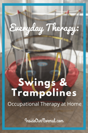 Swings and Trampolines for Sensory Play at home InsideOurNormal.com