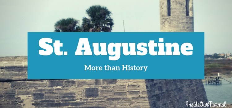 St. Augustine, More Than History