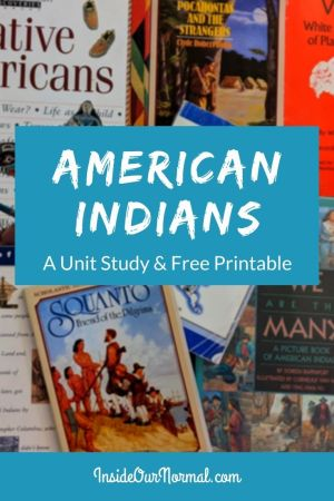 American Indian Unit Study and Free Printable