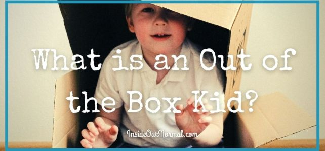 What is an Out of the Box Kid?