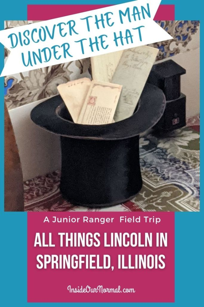 All Things Lincoln in SPringfield Il, including the LIncoln Home- InsideOurNormal