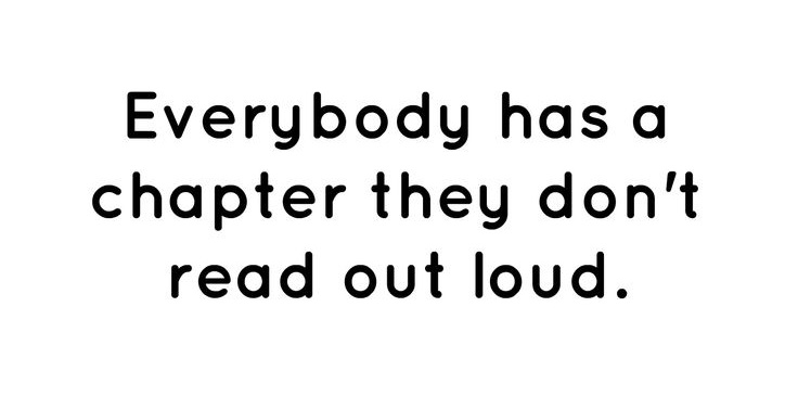 everybody-has-a-chapter-they-don't-read-out-loud