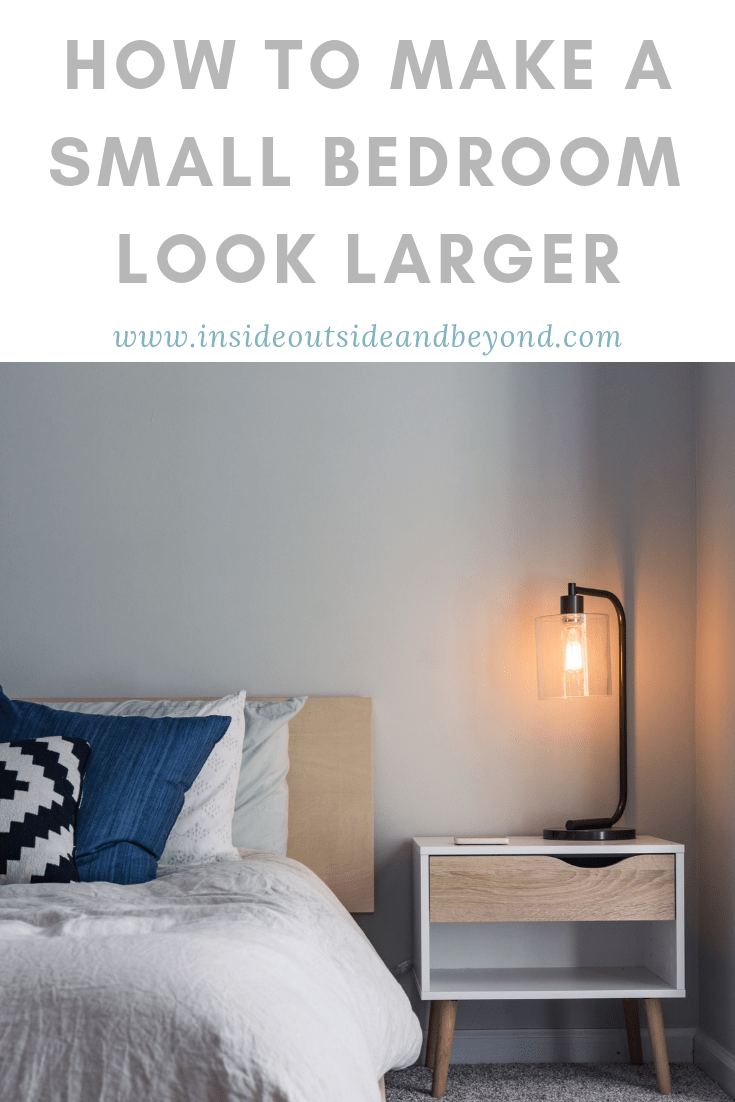 how to make a small bedroom look larger